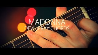 Madonna - Devil Pray (guitar chords)