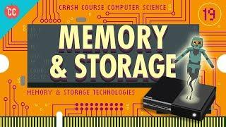 Memory & Storage: Crash Course Computer Science #19