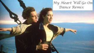 download lagu Titanic - My Heart Will Go On Dance Remix gratis