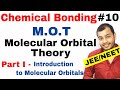 11 Chap 4 | Chemical Bonding 10 | Molecular Orbital Theory IIT JEE NEET || MOT Part I Introduction |