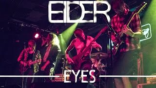 EIDER - Eyes (Official Video)