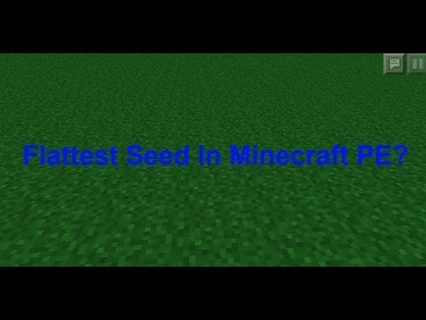 Flattest Seed In Minecraft PE?