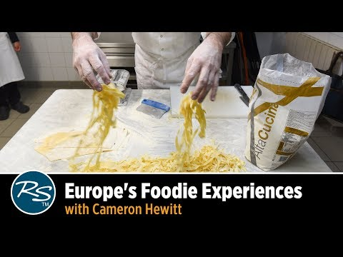 Europe for Foodies: Experiences with Cameron Hewitt | Rick Steves Travel Talks
