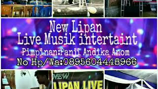 Lipan Live Musik Spesial anjing Kacili arr Dani VJ double mhmd rifai.