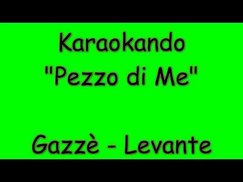 Karaoke Italiano - Pezzo di me - Max Gazzè - Levante ( Testo )