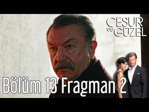 Cesur ve Güzel 13. Bölüm 2. Fragman