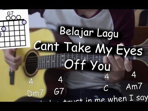Download Lagu  Belajar Gitar Cant Take My Eyes Off You - Frankie Valli Mp3 Free