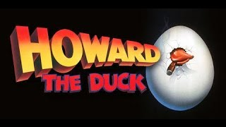 Howard the Duck - The Movie that Changed Hollywood
