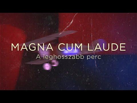 Magna Cum Laude - A leghosszabb perc (hivatalos szöveges videó)