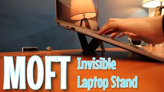 Review: MOFT | Invisible Laptop Stand