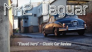 Jaguar Mk2 Classic Car Review - Paul Woodford