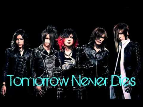 Gazette - Tomorrow Never Dies