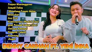 Download lagu DENNY CAKNAN FEAT YENI INKA FULL ALBUM TERBARU TRESNO WARANGGONO LEMAH TELES MENDUNG TANPO UDAN