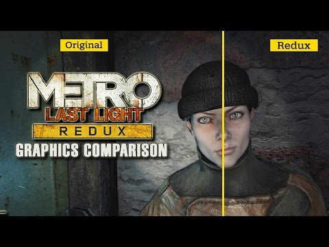 Metro: Last Light Redux - Graphics Comparison