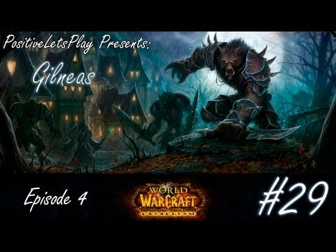 #29 Летсплей World of warcraft - Гилнеас
