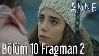Anne 10 Blm 2 Fragman