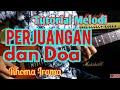 Tutorial Melodi PERJUANGAN DAN DOA Cpt. Rhoma Irama || Tutorial Melodi Dangdut Termudah