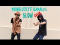 Slow - Young Lex feat. Gamaliel ( Cover ) thumbnail