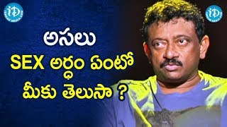 RGV Defines SEX | Ram Gopal Varma About Porn | Ramuism 2nd Dose | iDream Movies