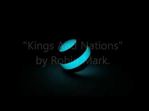 Mark Robin - Kings And Nations