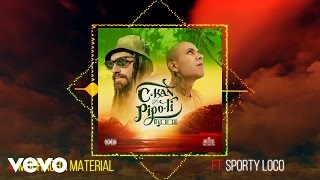 C-Kan & Pipo Ti - Muchacha Material ft. Sporty Loco