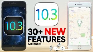 iOS 10.3 Beta 1 - 30+ New Features Review!