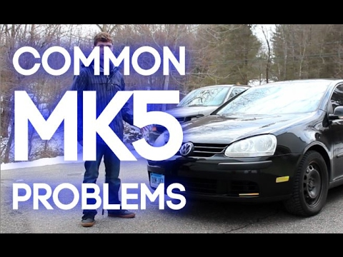 MK5 Volkswagen - Common Problems