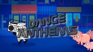 DANCE ANTHEMS  (Week 6, 8 February 2017)