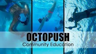 Octopush ⎪ Community Education