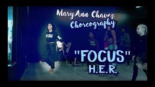 download lagu H.e.r. - Focus  Maryann Chavez Choreography  Hermusicofficial gratis