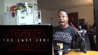 Star Wars: The Last Jedi Official Teaser REACTION!!!
