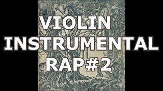 INSTRUMENTAL HIP HOP VIOLIN #2 - USO LIBRE LEÑOGREENRECORDS