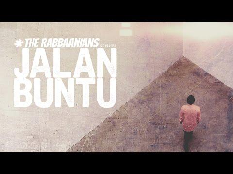 """THE RABBAANIANS Presents """"JALAN BUNTU"""""""