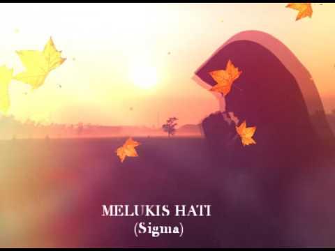 MELUKIS HATI - SIGMA (Lyrics)