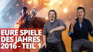 Eure Spiele des Jahres 2016 - Mit Special-Guests! - Teil 1