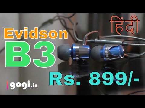 Evidson B3 review in Hindi, in-ear earphone, looks good and sounds good, priced Rs. 899