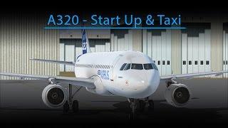 A320 Start Up and Taxi (FSX - Aerosoft A320)