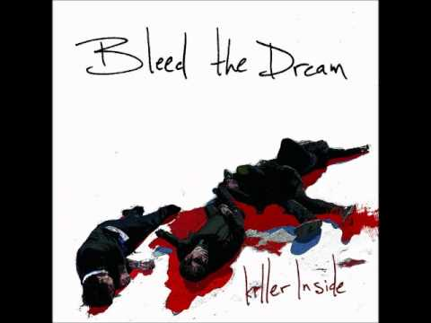 Bleed The Dream - Stay The Hell Away From Me