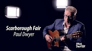 Scarborough Fair - Folk Song - Paul Dwyer Cover