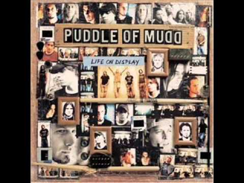 Puddle Of Mudd - Change My Mind