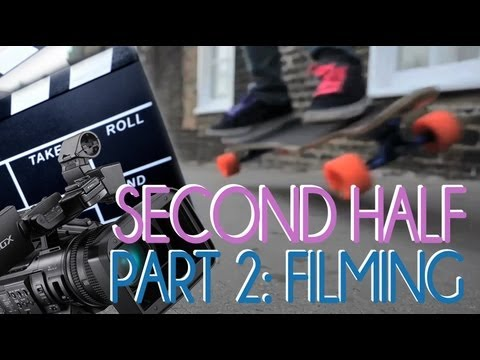 LongboardUK: Make a Longboarding Video - Part 2 (SECOND HALF)