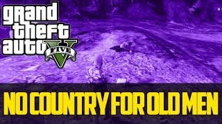 GTA V - No es Pais para Viejos - GTA V - No Country For Old Men Easter Egg