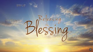 Releasing the Blessing | Dr. Bill Winston - Believer