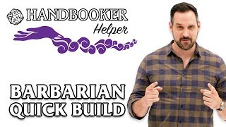 Handbooker Helper: Barbarian (Quick Build)