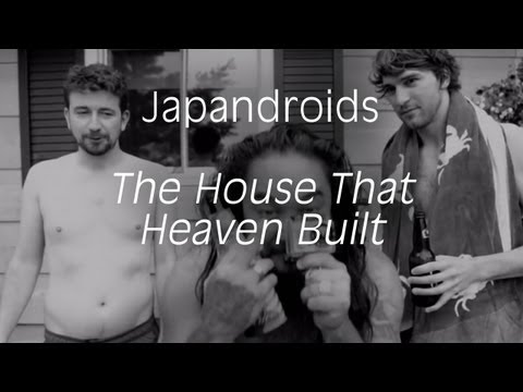 Japandroids - &quot;The House That Heaven Built&quot; (Official Music Video)