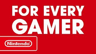 Nintendo Switch – Games for every gamer!