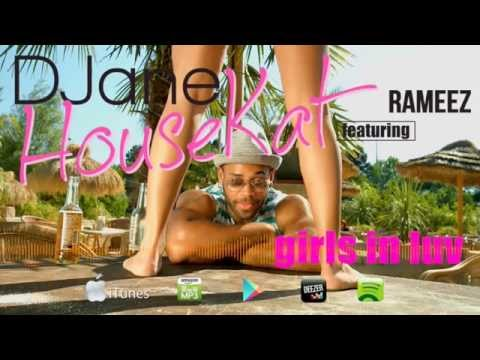 Djane Housekat feat Rameez - Girls In Luv (Radio Edit)