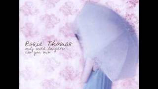 Watch Rosie Thomas All My Life video