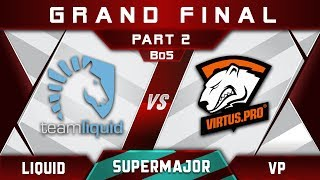 Liquid vs VP Grand Final China Supermajor 2018 Highlights Dota 2 - Part 2