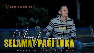 Download lagu Arief - SELAMAT PAGI LUKA (Ku Tak Mau Lagi TerLuka) SLOW ROCK TERBARU  ( )